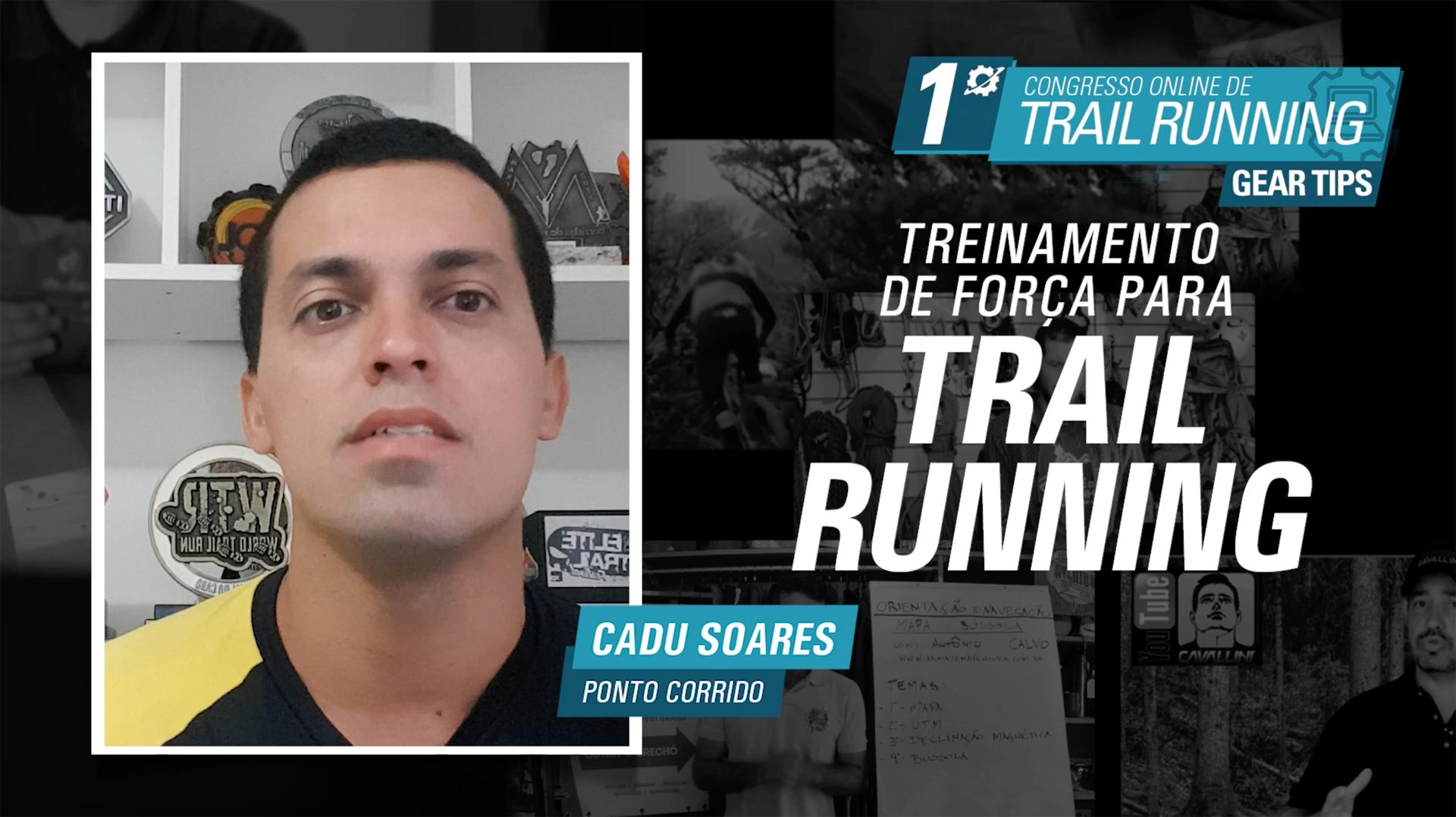Treinamento de força para Trail Running - Cadu Soares