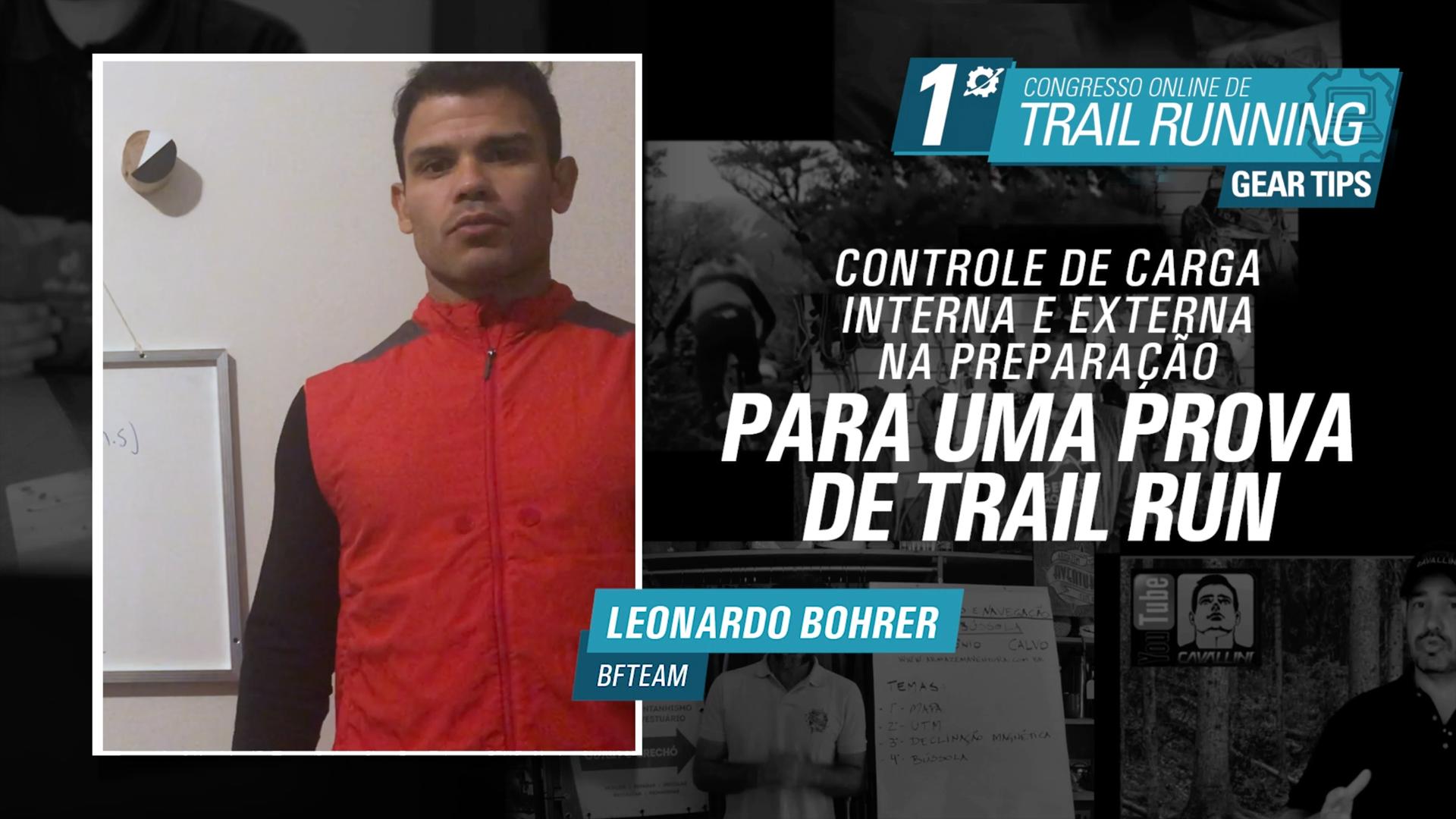 Controle de carga externa e interna na preparação para uma prova de Trail - Leonardo Bohrer