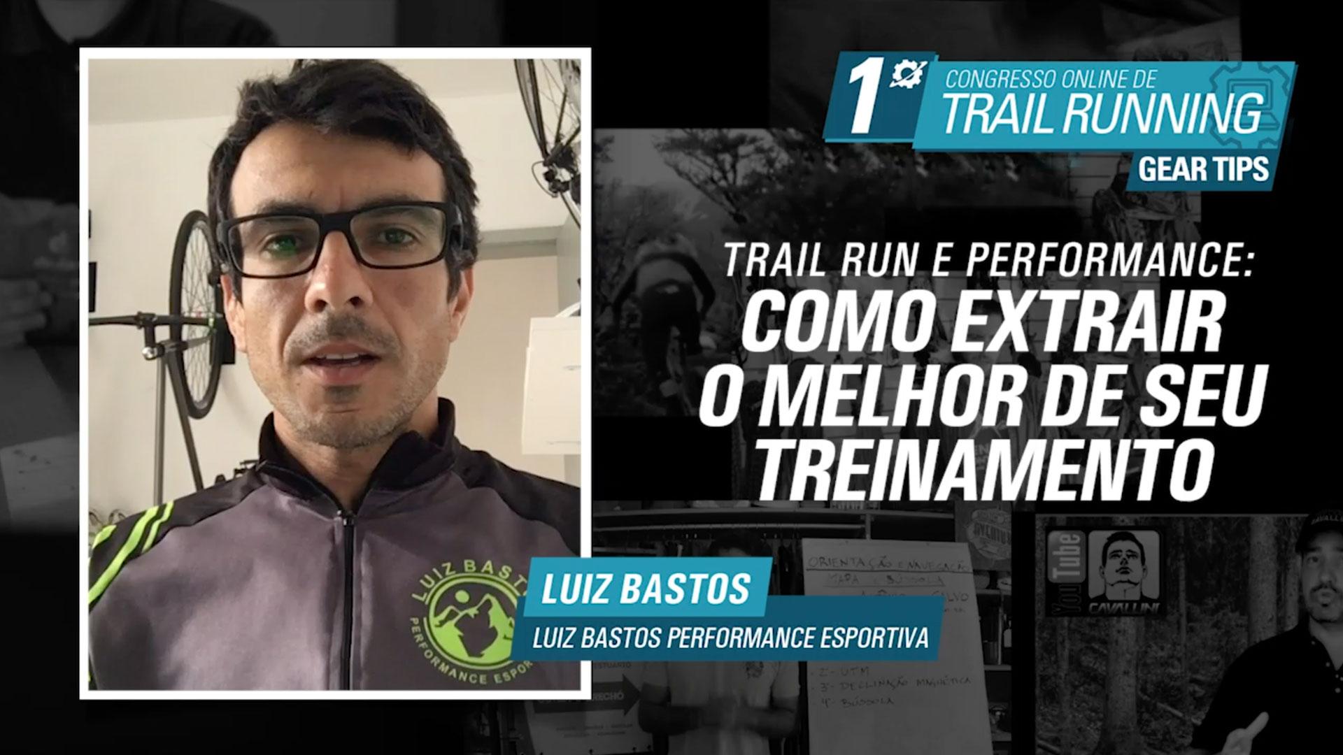 Como extrair o melhor do seu treinamento - Luiz Bastos