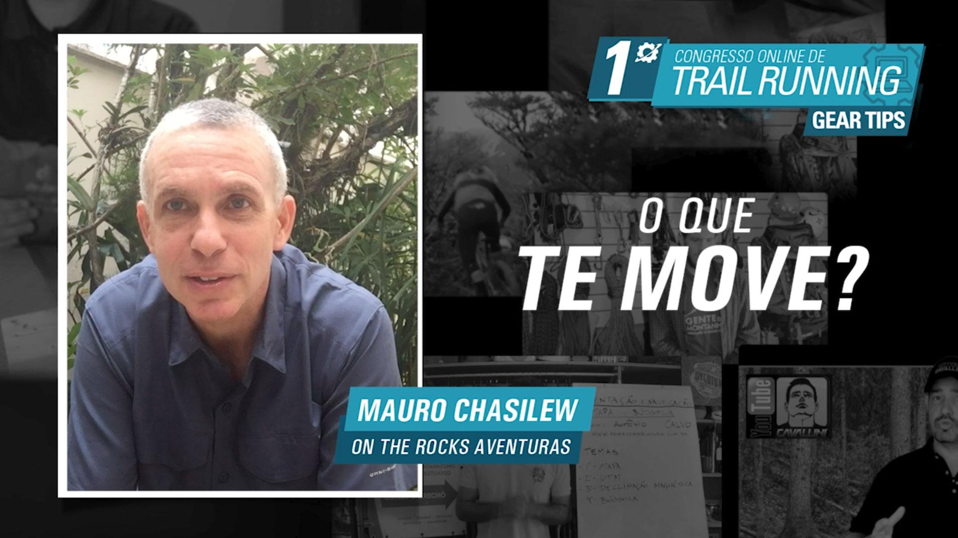 O que te Move - Mauro Chasilew