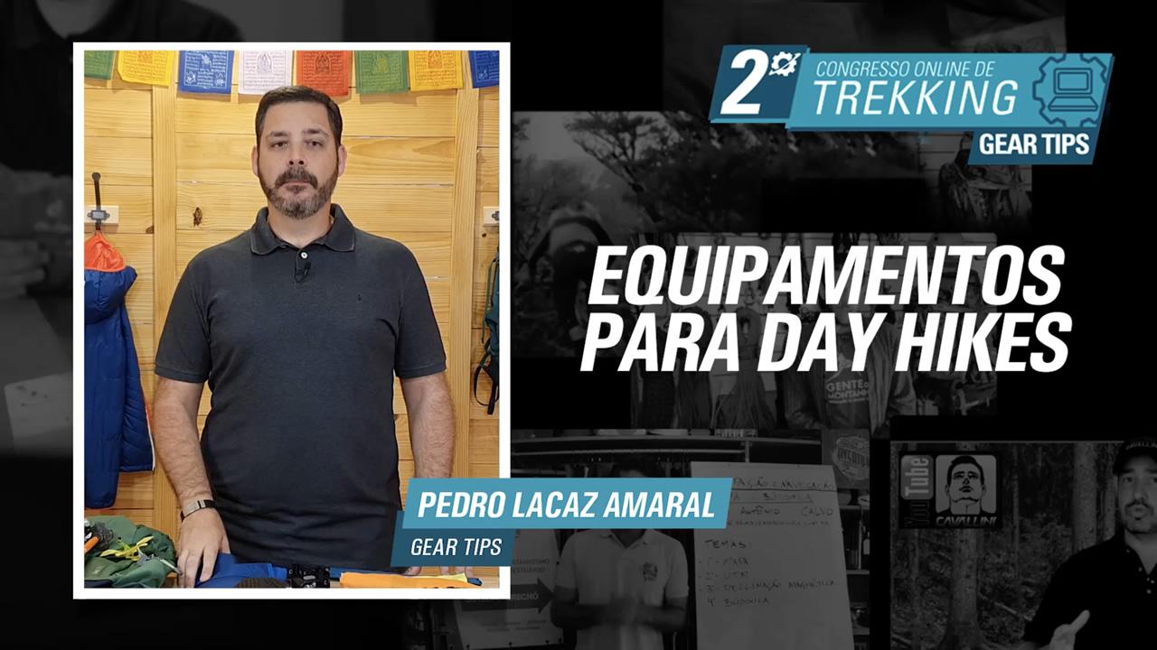 Equipamentos para Day Hikes - Pedro Lacaz Amaral