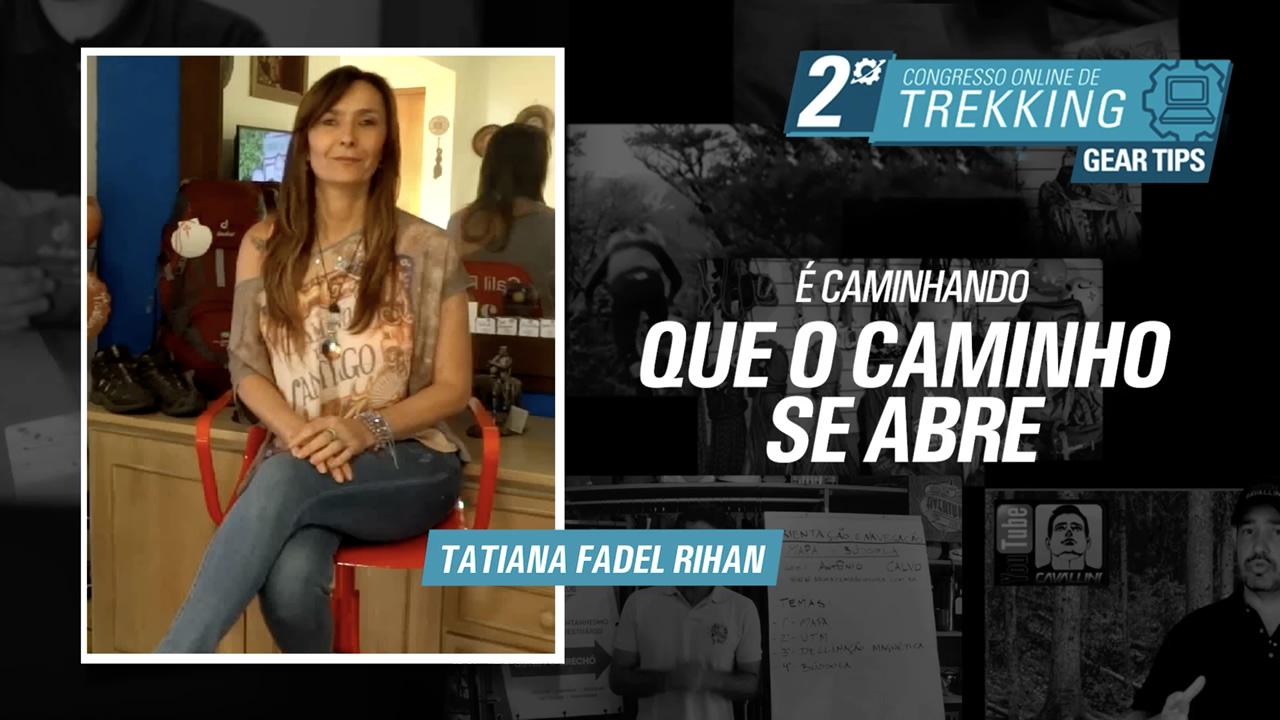 É caminhando que o caminho se abre - Tatiana Fadel Rihan