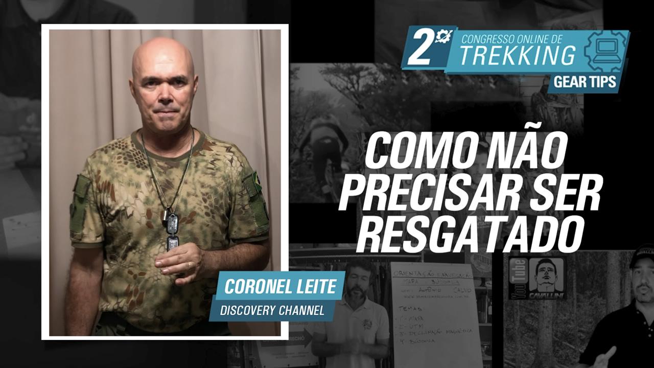 Como não precisar ser resgatado - Coronel Leite
