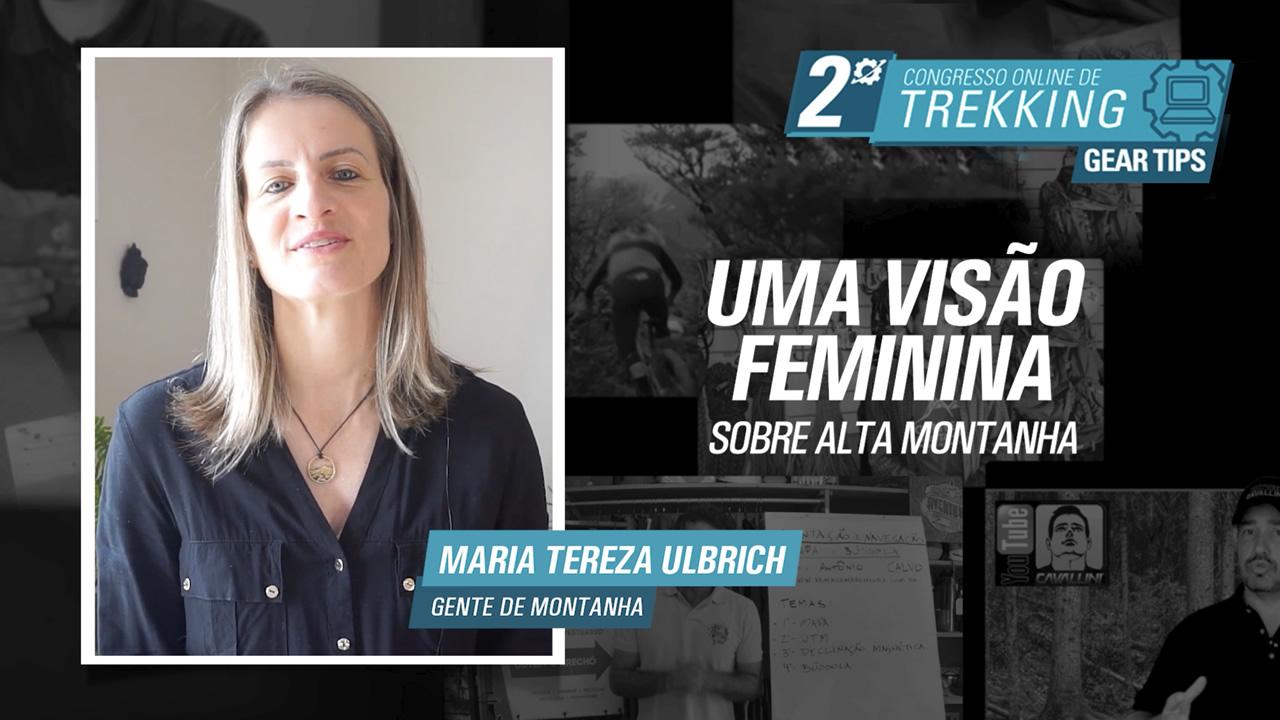 Visão feminina sobre a alta montanha - Maria Tereza Ulbrich